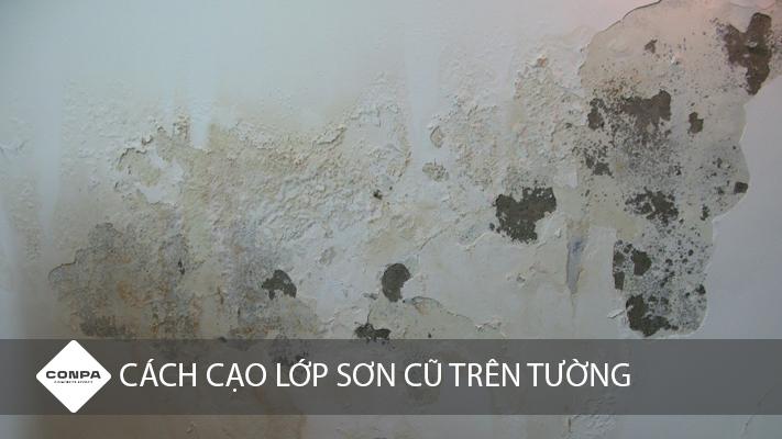 cách loại bỏ sơn cũ trên tường