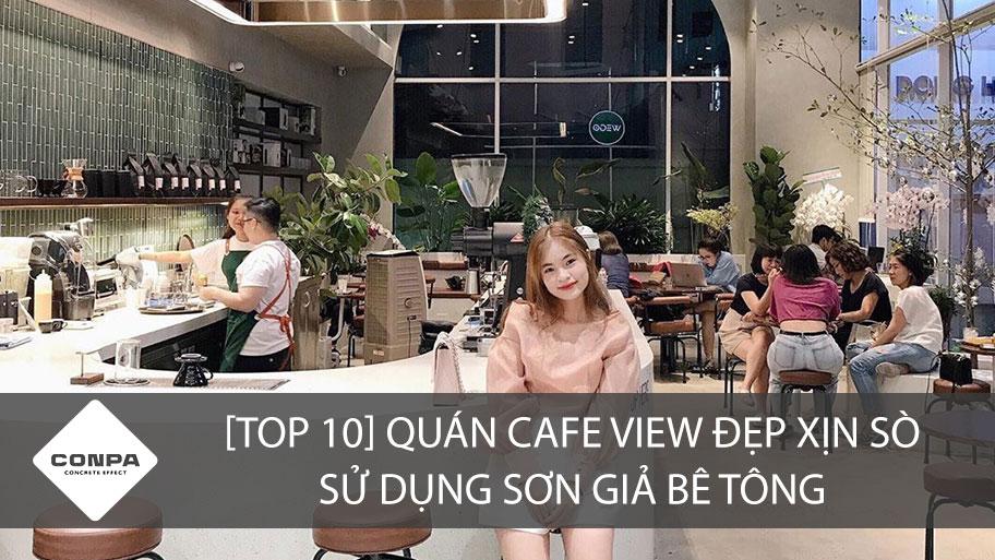 TOP 10 quán cà phê đẹp sử dụng sơn giả bê tông