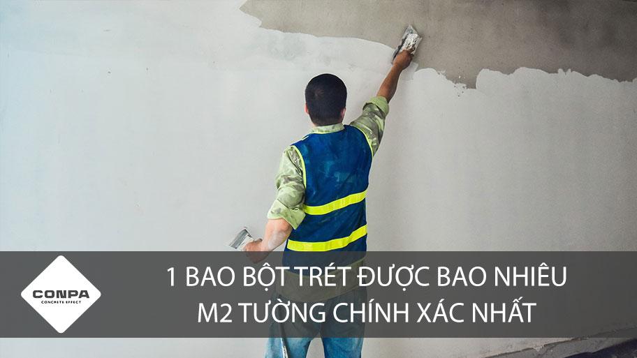 1 bao bột trét được bao nhiêu m2 tường nhà?