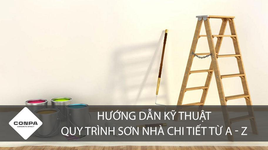 Hướng dẫn kỹ thuật quy trình sơn nhà